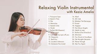 Best Relaxing Violin Instrumental by Kezia Amelia