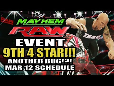 WWE Mayhem - 9th 4 Star Superstar!!! Another Bug!?! Raw Event, March 12 Event Schedule