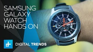 Samsung Galaxy Watch - Hands On