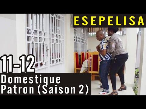 Domestique Patron 11-12 (Saison 2) -  Nouveau Theatre Congolais 2016 Modero Esepelisa