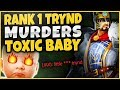 CHALLENGER TRYNDAMERE MAKES TOXIC JAX CRY NON-STOP?!? RANK 1 TRYND VS BABY!  - League of Legends
