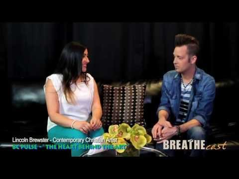 "Lincoln Brewster | BC PULSE - ""The Heart Behind the Art""- Oxygen 