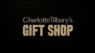 Charlotte's Beauty Gift Shop | Charlotte Tilbury