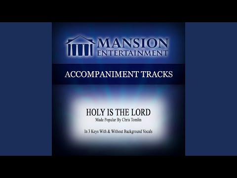 Holy Is the Lord (Medium Key Gb with Background Vocals)