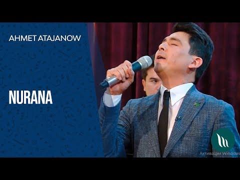 Ahmet Atajanow - Nurana | 2019