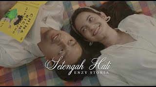 Download lagu Enzy Storia - Setengah Hati (Official Music Video)