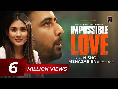 Impossible Love | ইম্পসিবল লাভ | Eid Natok 2020 |  Afran Nisho | Mehazabien | Bangla New Natok 2020
