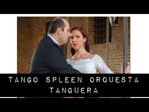 Grazia & Nico - Tanguera por Orquesta Tango Spleen
