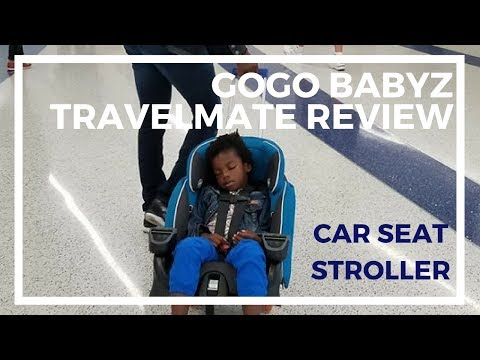 GoGo Babyz Travelmate Review - Car Seat Stroller For Airport Travel