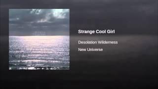 Strange Cool Girl