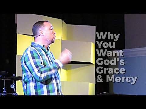 Why You Want God's Grace & Mercy | Homeport Christian Church
