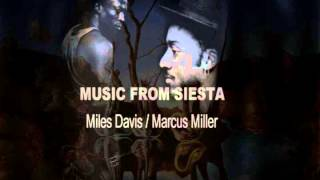 Music From Siesta- Miles Davis and Marcus Miller Full Album