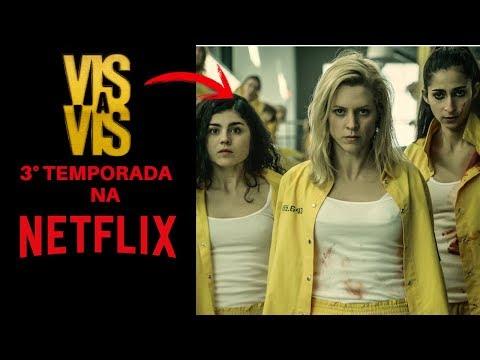 Vis a Vis   3° temporada na Netflix, previsão da data de estreia e detalhes