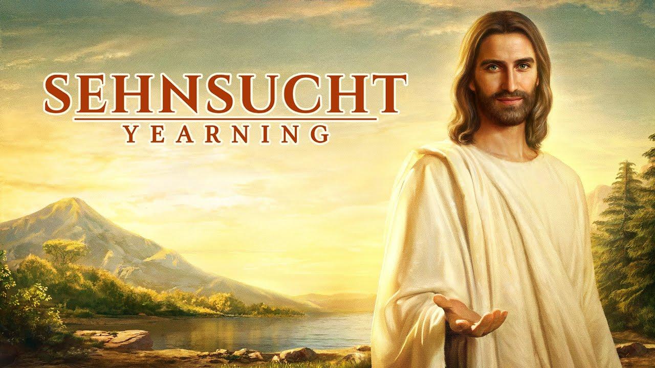 Sehnsucht | Evangelium von der Wiederkunft Christi | Film Trailer (2018) HD