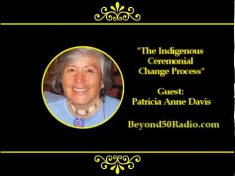 The Indigenous Ceremonial Change Process