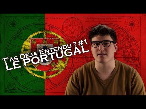 LE PORTUGAL - T'as Déjà Entendu ? #1