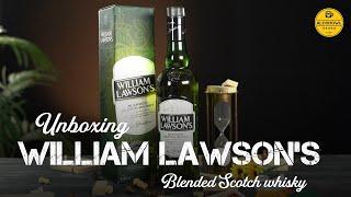 Unboxing William Lawson's …