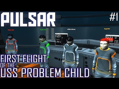 PULSAR: Lost Colony #1 - Welcome aboard the Problem Child (Multiplayer Spaceship Simulator LP)