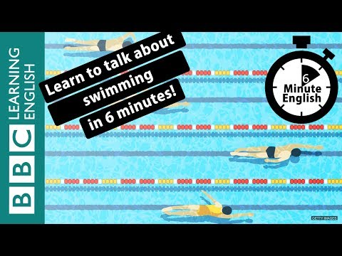 Learn to talk about swimming in 6 minutes