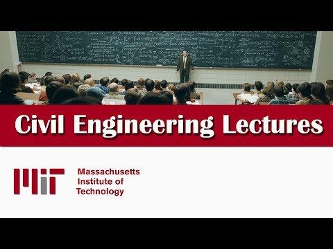 Civil Engineering Lectures - MIT