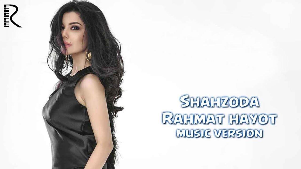 Shahzoda - Rahmat hayot (music version)