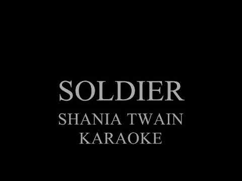 Soldier - Shania Twain - Karaoke Version