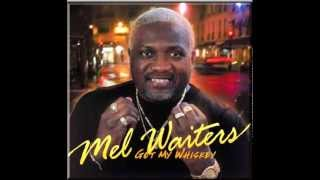 Mel Waiters - Ice Chest