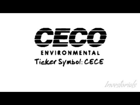 CECO Environmental Corporation, Ticker Symbol: CECE