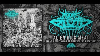 M00NS 0F PLUT0 - ALIEN DICK MEAT (FEAT. RYAN TAYLOR OF MALEVOLENT CREATION) [SINGLE] (2020) SW EXCL