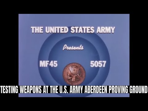 TESTING WEAPONS AT THE U.S. ARMY ABERDEEN PROVING GROUND  72172