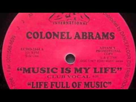 Colonel Abrams - Life Full Of Music (Original Vocal)