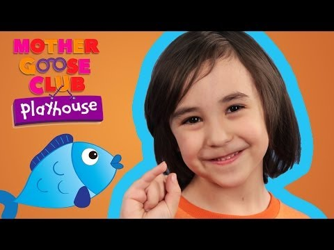 e, Two, Three, Four, Five, ce I Caught a Fish A  Mother Goose Club Playhouse Kids