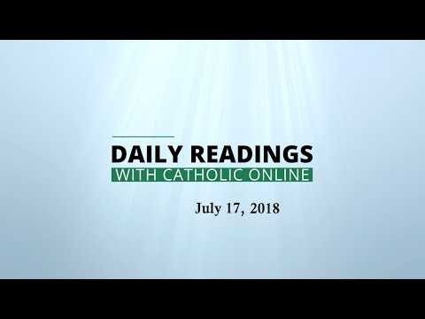 Daily Reading for Tuesday, July 17th, 2018 HD