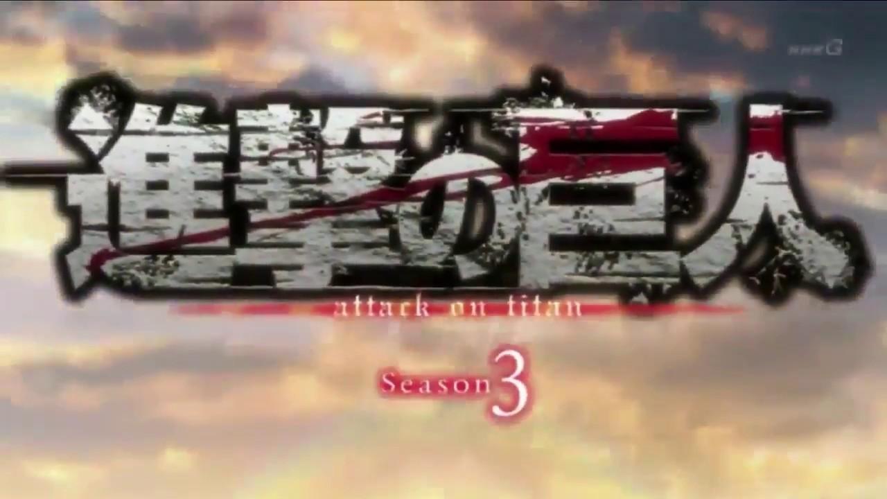 ATTACK ON TITAN SEASON 3 OPENING 4 - YouTube