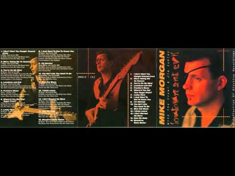 Mike Morgan & The Crawl - I Ain't Worried No More