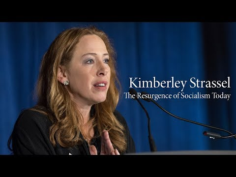 Kimberley Strassel | The Resurgence Of Socialism Today