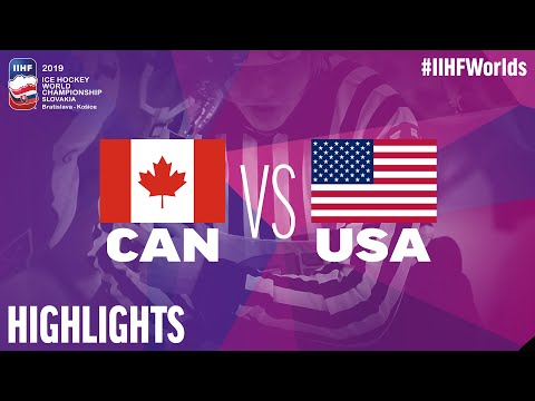 Canada Vs. USA - Game Highlights - #IIHFWorlds 2019