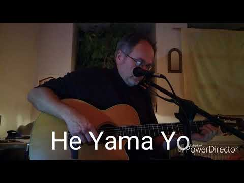 He Yama Yo / Mantra