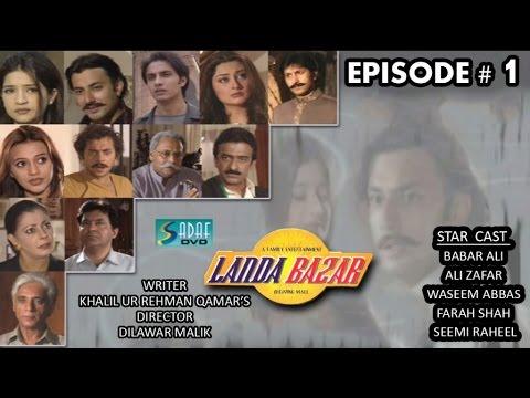 Khalil ur Rehman Qamar's Ft. Babar Ali - Landa Bazar Drama Serial | Episode # 1