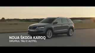 Noua Skoda KAROQ - Drumul tău e altfel