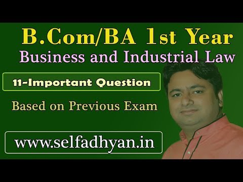 Business And Industrial Law 1st Year 11 Important Question Of Business Law 1st Year