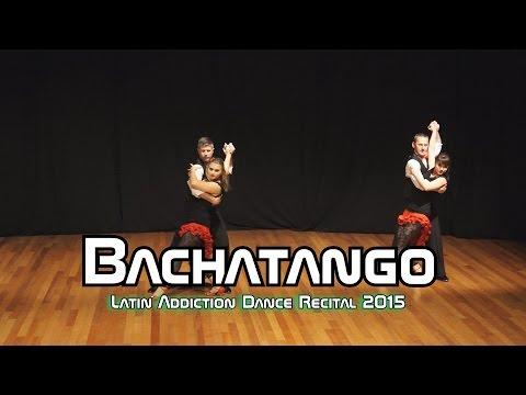 "Bachatango - ""Latin Addiction Recital 2015"" - 720p"
