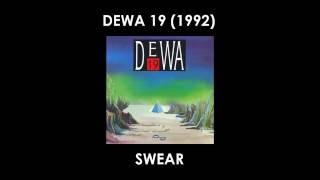 Dewa19 - Swear (Lirik)