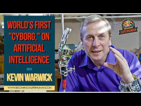 Ep. 103: Kevin Warwick, World