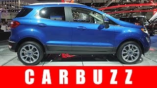 2018 Ford EcoSport Unboxing - More Than Just Another Subcompact Crossover