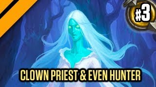 Hearthstone: The WitchWood - Clown Priest & Even Hunter