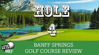 Banff Springs Hole 4