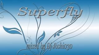 Disco House Mix #11 , Superfly mixed by Dj Joshi030