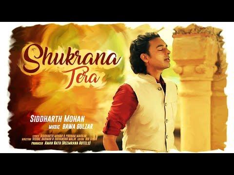 Shukrana Tera | Siddharth Mohan | Bawa Gulzar | Latest Hindi Song 2017 | True Devotion