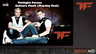Twilight Forces - Culture Flash (Mayday Tool) HD FREE DOWNLOAD